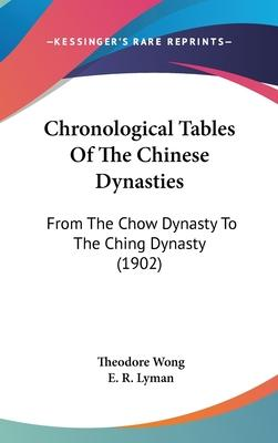 Chronological Tables of the Chinese Dynasties