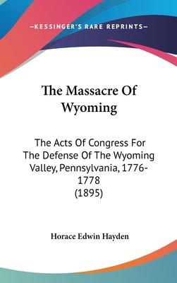 The Massacre of Wyoming