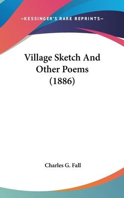 Village Sketch and Other Poems (1886)