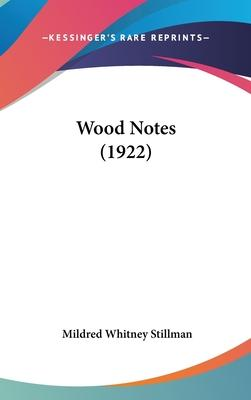 Wood Notes (1922)