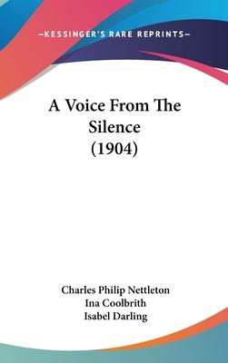 A Voice from the Silence (1904)