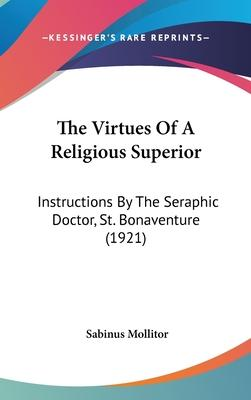 The Virtues of a Religious Superior