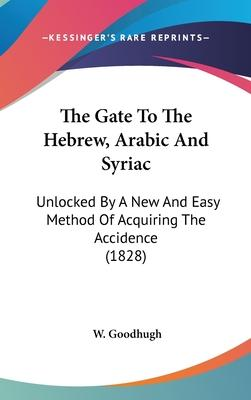 The Gate to the Hebrew, Arabic and Syriac