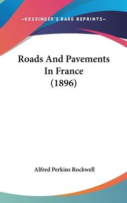 Roads and Pavements in France (1896)