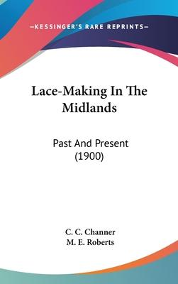 Lace-Making in the Midlands