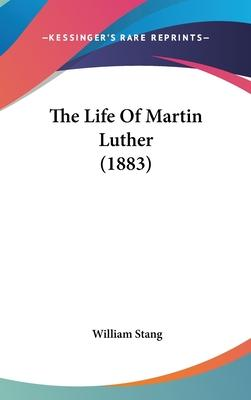 The Life of Martin Luther (1883)