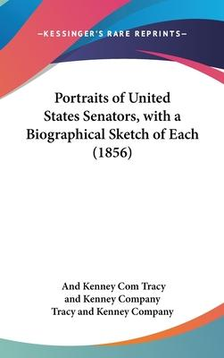 Portraits of United States Senators, with a Biographical Sketch of Each (1856)