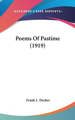 Poems of Pastime (1919)