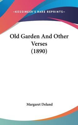 Old Garden and Other Verses (1890)