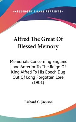 Alfred the Great of Blessed Memory