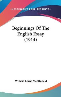 Beginnings of the English Essay (1914)