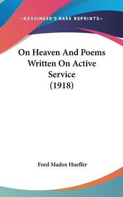 On Heaven and Poems Written on Active Service (1918)