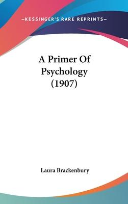 A Primer of Psychology (1907)