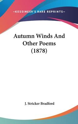 Autumn Winds and Other Poems (1878)