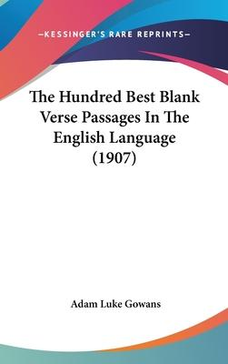 The Hundred Best Blank Verse Passages in the English Language (1907)