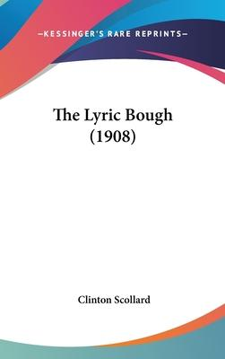 The Lyric Bough (1908)