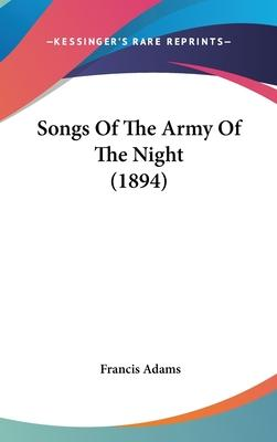 Songs of the Army of the Night (1894)
