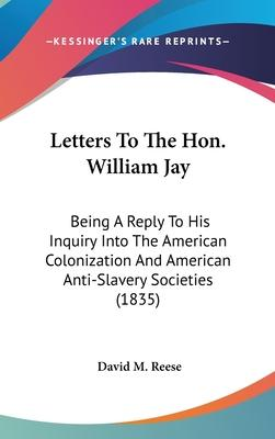 Letters to the Hon. William Jay