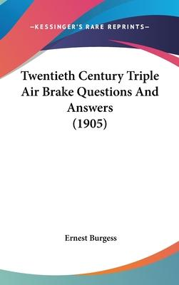 Twentieth Century Triple Air Brake Questions and Answers (1905)