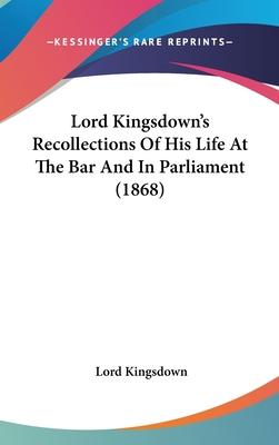 Lord Kingsdown's Recollections of His Life at the Bar and in Parliament (1868)