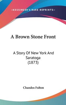 A Brown Stone Front