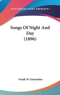 Songs of Night and Day (1896)