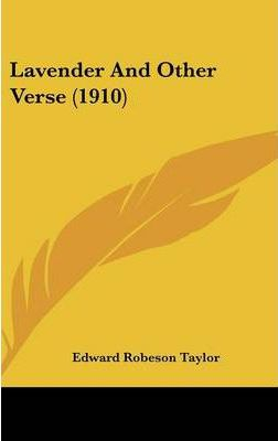 Lavender and Other Verse (1910)