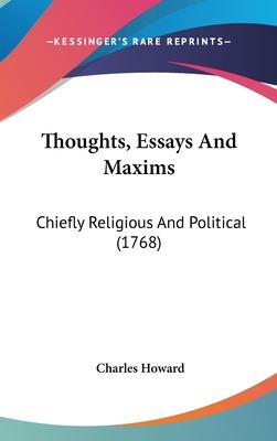 Thoughts, Essays and Maxims