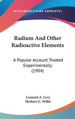 Radium and Other Radioactive Elements