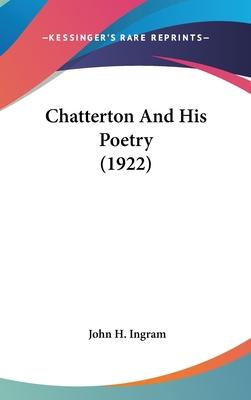 Chatterton and His Poetry (1922)