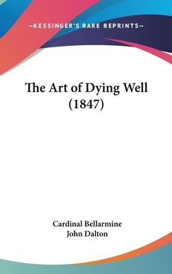 The Art of Dying Well (1847)