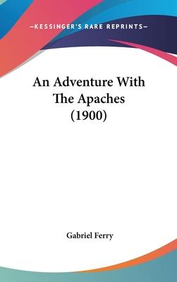 An Adventure with the Apaches (1900)