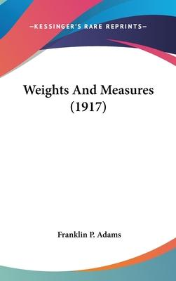 Weights and Measures (1917)