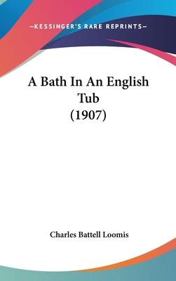 A Bath in an English Tub (1907)