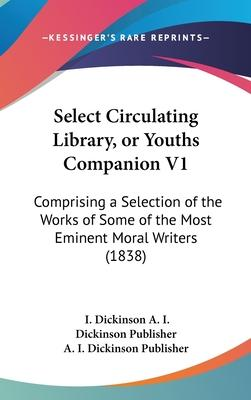 Select Circulating Library, or Youths Companion V1