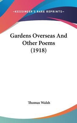 Gardens Overseas and Other Poems (1918)