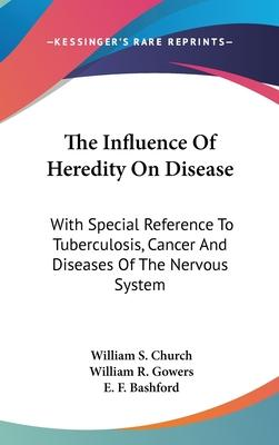 The Influence of Heredity on Disease