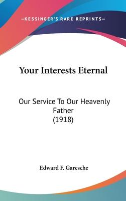 Your Interests Eternal
