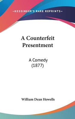 A Counterfeit Presentment