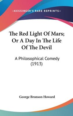 The Red Light of Mars; Or a Day in the Life of the Devil