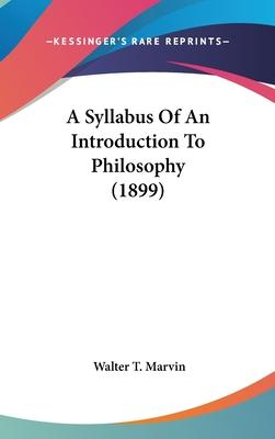 A Syllabus of an Introduction to Philosophy (1899)