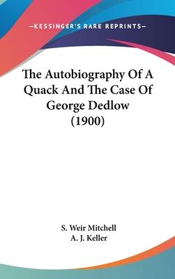 The Autobiography of a Quack and the Case of George Dedlow (1900)