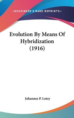 Evolution by Means of Hybridization (1916)