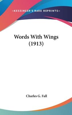 Words with Wings (1913)
