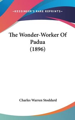 The Wonder-Worker of Padua (1896)