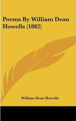 Poems by William Dean Howells (1882)