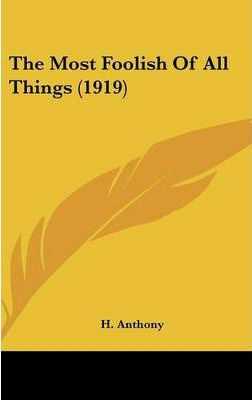 The Most Foolish of All Things (1919)