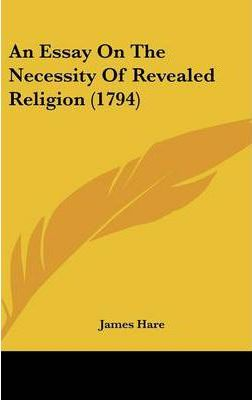 An Essay on the Necessity of Revealed Religion (1794)