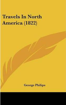 Travels in North America (1822)