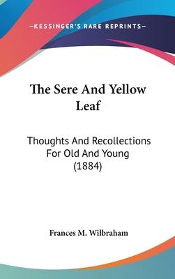 The Sere and Yellow Leaf